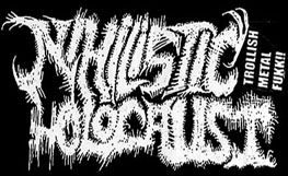 Nihilistic Holocaust