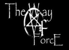 THE WAY OF FORCE
