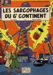 Blake Et Mortimer - Les Sarcophages du 6ème Continent