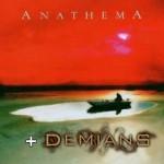 Anathema + Demians
