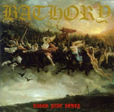 Bathory, Blood Fire Death, 1987
