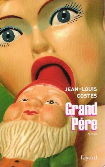 Grand Père, Jean-Louis Costes