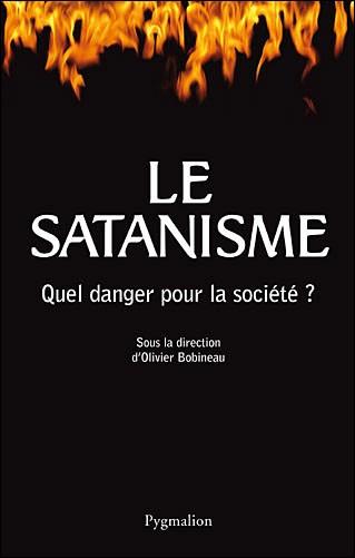 Le satanisme. Quel danger pour la société ?, D. Bisson, A. Mombelet, N. Walzer, dir. Olivier Bobineau, Paris, Flammarion-Pygmali