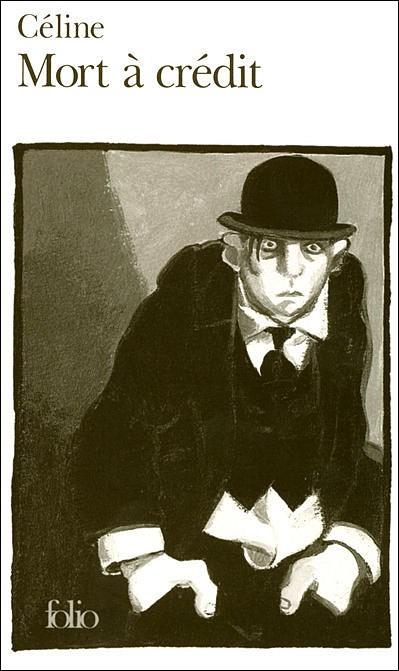 Mort à Crédit, L.F. Céline, 1936