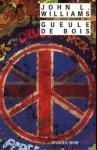 Gueule de Bois, John Williams, 1997