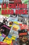La Culture Hard Rock, Nicolas Bénard, 2008