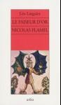 Le Faiseur d'Or, Nicolas Flamel, Léo Larguier, 1936