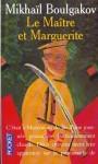 Le Maître et Marguerite - Mihkail Boulgakov