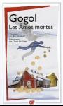 Les Ames Mortes, Nicolas Gogol, 1842