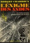 Robert Charroux, L'Enigme des Andes, 1974