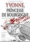 Yvonne, Princesse de Bourgogne, Affiche de 2009