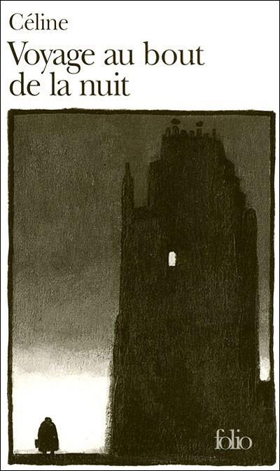 Voyage au Bout de la Nuit, L.F. Céline, 1932