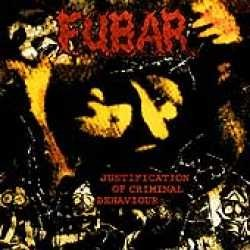 Fubar - Justification Of Criminal Behavoiur