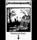 CRUCIFIXION HAMMER - Graveyard Lust