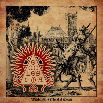 Ecclesia - Witchfinding Metal Of Doom