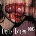 OBSCENE EXTREME - 2003 compilation