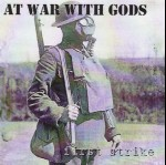 AT WAR WITH GODS - First strike