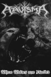 ATAVISMA - Where wolves once dwelled