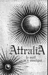 ATTRALIA - La Nuit m'a Enseigné...