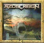 AZOTIC REIGN - Abstract Maledictions