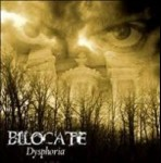 BILOCATE - Dysphoria
