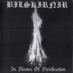 BILSKIRNIR - In Flames Of Purification