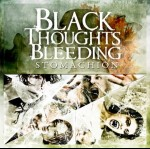 BLACK THOUGHTS BLEEDING - Stomachion