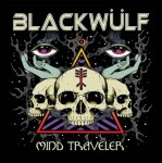 BLACKWÜLF - Mind Traveler