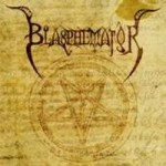 BLASPHEMATOR - First Blasphem