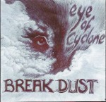 BREAKDUST - Eye of Cyclone