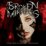 BROKEN MIRRORS - The Universal Disease