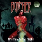 BUTCHER - Welcome to the night