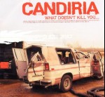 CANDIRIA - What doesn't kill you
