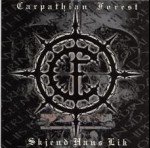 CARPATHIAN FOREST - Skjend Hans Lik