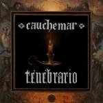 CAUCHEMAR - Tenebrario