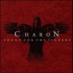 CHARON - Songs for the sinners