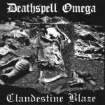 CLANDESTINE BLAZE - Clandestine Blaze / Deathspell Omega