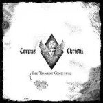 CORPUS CHRISTII - The Torment Continues