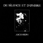 DE SILENCE ET D'OMBRE - Ascension