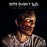 DEAD COWBOY'S SLUT - The hand of Death