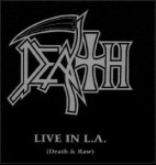 DEATH - Live in L.A. Death & Raw