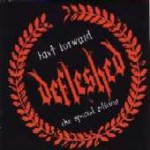 DEFLESHED - Fast Forward - The Special Edition