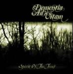 DEMENTIA AD VITAM - Spirit of the trees