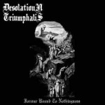 DESOLATION TRIUMPHALIS - Forever bound to nothingness