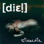 DIE! - Stigmata
