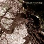 DOUCE MORPHINE - Des mots