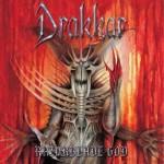 DRAKKAR - Razorblade God
