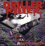 DRILLER KILLER - Cold Cheap And Disconnected
