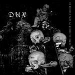 DUX - Un trouble dans la pureté du néant