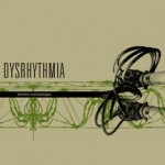 DYSRHYTHMIA - Barriers and passages